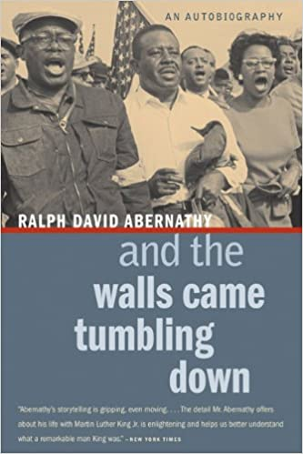 And the Walls Came Tumbling Down by Ralph David Abernathy