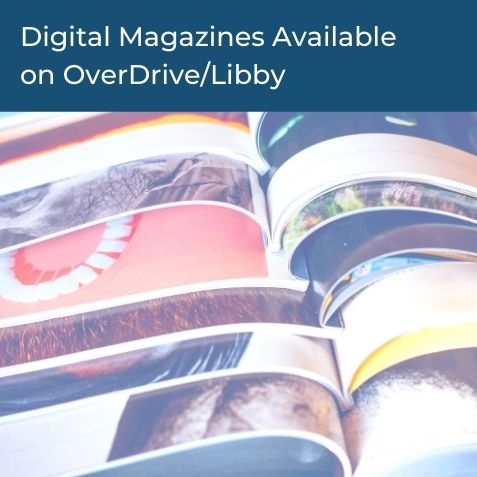 Digital Magazines on OverDrive/Libby